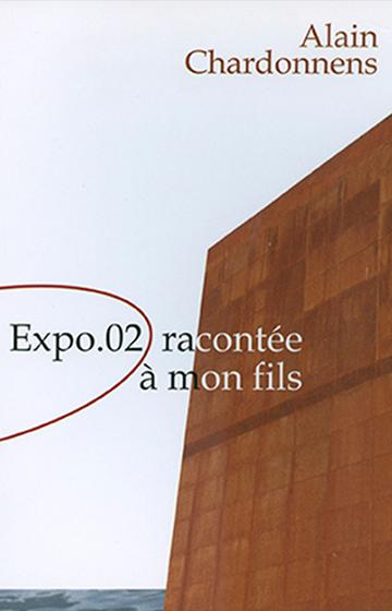 Expo.02 racontée à mon fils