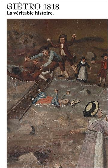 Giétro 1818. La véritable histoire