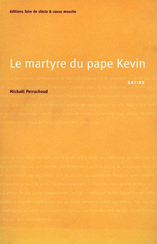 Le martyre du Pape Kevin