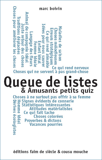 Queue de listes & amusants petits quiz