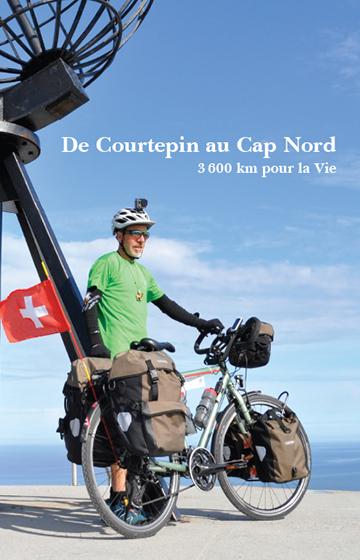De Courtepin au Cap Nord