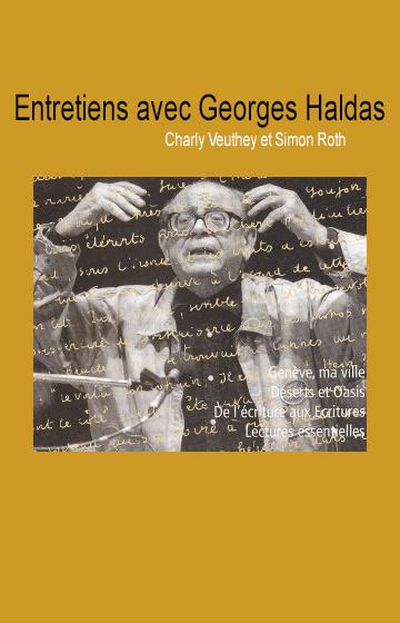 Entretiens avec Georges Haldas