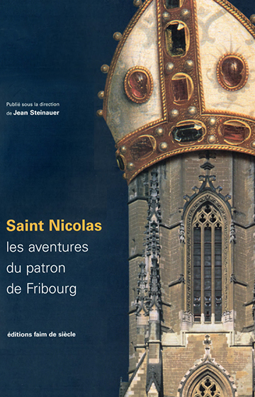Saint-Nicolas: les aventures du patron de Fribourg